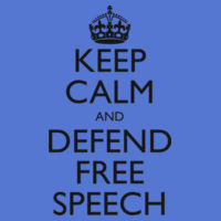 Keep Calm and Defend Free Speech Classic T-Shirt Multiple Color Selection Design